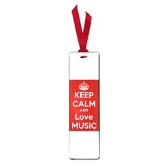 Keep Calm And Love Music 5739 Small Bookmark by SuperFunHappyTime