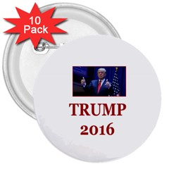 TRUMP:No Time for Tone ! 3  Button (10 pack) by ArtRave2