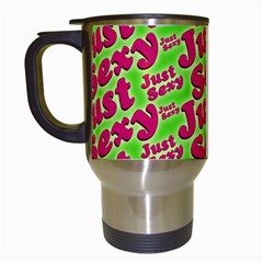 Just Sexy Quote Typographic Pattern Travel Mugs (white) by dflcprints