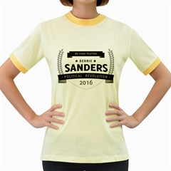 Bernie We Stand 3 Women s Fitted Ringer T-Shirts by berniesanders2016