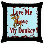 Love my donkey Throw Pillow Case (Black)