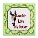 Love my donkey 2 Tile Coaster