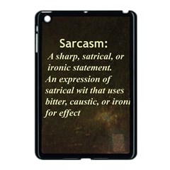 Sarcasm  Apple iPad Mini Case (Black) by LokisStuffnMore