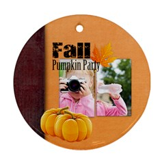 Fall By Joely   Round Ornament (two Sides)   6j1gy3hrtq2h   Www Artscow Com Back
