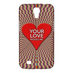 Your Love Moves Me Samsung Galaxy Mega 6 3  I9200 Hardshell Case by theimagezone