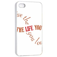 Live The Life You Love Apple Iphone 4/4s Seamless Case (white) by theimagezone
