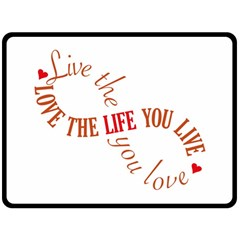 Live The Life You Love Double Sided Fleece Blanket (large)  by theimagezone