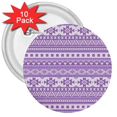 Fancy Tribal Borders Lilac 3  Buttons (10 Pack)  by ImpressiveMoments