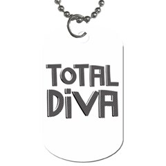 Total Diva  Dog Tag (two Sides) by OCDesignss