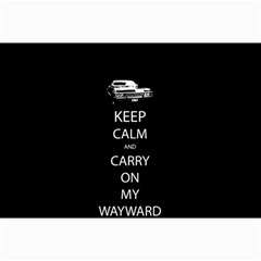 Keep Calm And Carry On My Wayward Son Collage 12  X 18
