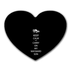 Keep Calm And Carry On My Wayward Son Heart Mousepads by TheFandomWard