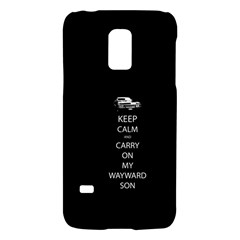 Keep Calm And Carry On My Wayward Son Galaxy S5 Mini by TheFandomWard