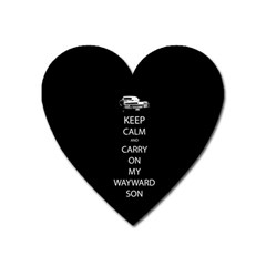Keep Calm And Carry On My Wayward Son Magnet (heart)