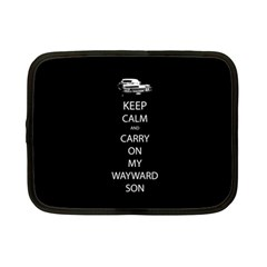 Keep Calm And Carry On My Wayward Son Netbook Sleeve (small) by TheFandomWard
