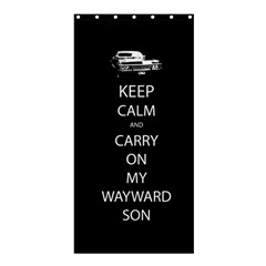 Keep Calm And Carry On My Wayward Son Shower Curtain 36  X 72  (stall) by TheFandomWard