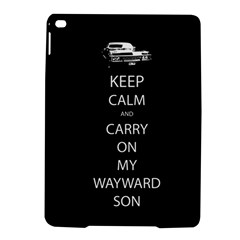 Keep Calm And Carry On My Wayward Son Apple Ipad Air 2 Hardshell Case by TheFandomWard