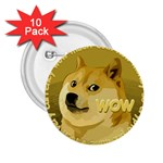Dogecoin 2.25  Buttons (10 pack)