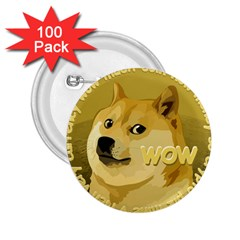 Dogecoin 2 25  Buttons (100 Pack)  by dogestore