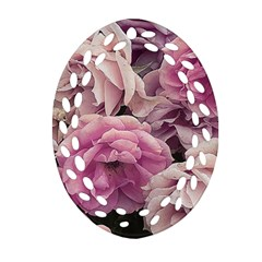 Great Garden Roses Pink Oval Filigree Ornament (2 Side)  by MoreColorsinLife