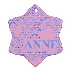 Anne Snowflake Ornament (2 Side) by MoreColorsinLife