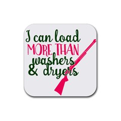 I Can Load More Than Washers And Dryers Rubber Square Coaster (4 Pack)  by CraftyLittleNodes