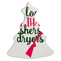 I Can Load More Than Washers And Dryers Ornament (christmas Tree) by CraftyLittleNodes