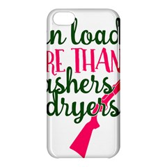 I Can Load More Than Washers And Dryers Apple Iphone 5c Hardshell Case by CraftyLittleNodes