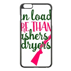 I Can Load More Than Washers And Dryers Apple Iphone 6 Plus Black Enamel Case by CraftyLittleNodes