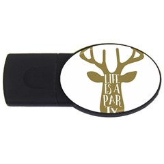Life Is A Party Buck Deer Usb Flash Drive Oval (4 Gb)  by CraftyLittleNodes