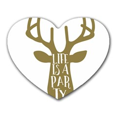 Life Is A Party Buck Deer Heart Mousepads by CraftyLittleNodes