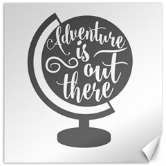 Adventure Is Out There Canvas 12  X 12   by CraftyLittleNodes