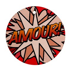 Comic Book Amour!  Round Ornament (Two Sides)  by ComicBookPOP