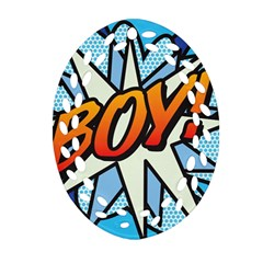 Comic Book Boy!  Oval Filigree Ornament (2 Side)  by ComicBookPOP