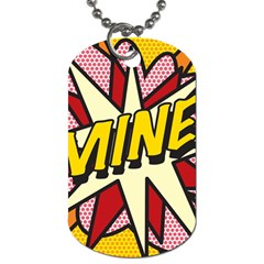 Comic Book Mine! Dog Tag (one Side) by ComicBookPOP