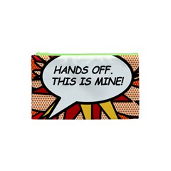 Hands Off  This Is Mine! Cosmetic Bag (xs) by ComicBookPOP