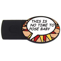 Comic Book This Is No Time To Pose Baby USB Flash Drive Oval (2 GB)  by ComicBookPOP