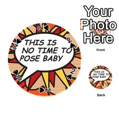 Comic Book This Is No Time To Pose Baby Playing Cards 54 (round)