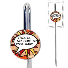 Comic Book This Is No Time To Pose Baby Book Mark by ComicBookPOP