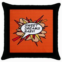 Sweet Dreams Baby!  Throw Pillow Cases (Black) by ComicBookPOP