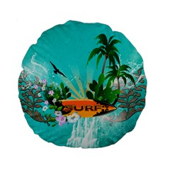 Surfboard With Palm And Flowers Standard 15  Premium Round Cushions by FantasyWorld7