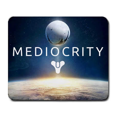 Mediocrity By Blaze   Large Mousepad   Zz1ie7wf1bvx   Www Artscow Com Front