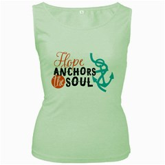 Hope Anchors The Soul Nautical Quote Women s Green Tank Tops by CraftyLittleNodes
