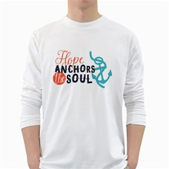 Hope Anchors The Soul Nautical Quote White Long Sleeve T Shirts by CraftyLittleNodes