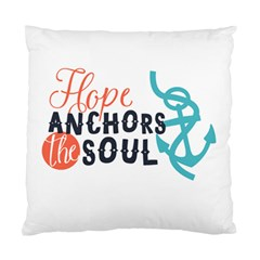 Hope Anchors The Soul Nautical Quote Standard Cushion Case (one Side)  by CraftyLittleNodes
