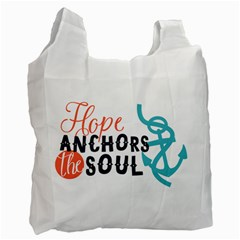 Hope Anchors The Soul Nautical Quote Recycle Bag (one Side) by CraftyLittleNodes