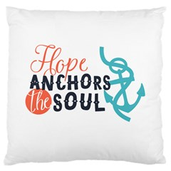 Hope Anchors The Soul Nautical Quote Large Flano Cushion Cases (one Side)  by CraftyLittleNodes