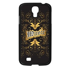 Music The Word With Wonderful Decorative Floral Elements In Gold Samsung Galaxy S4 I9500/ I9505 Case (black) by FantasyWorld7