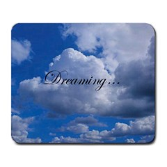 Dreaming... Large Mousepad by myuncledanshop