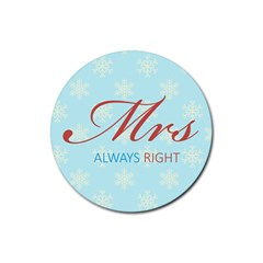 Mrs Always Right (light) Drink Coaster (round)