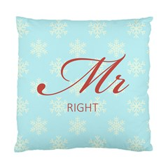 Mr Right Cushion Case (Single Sided)  by maemae